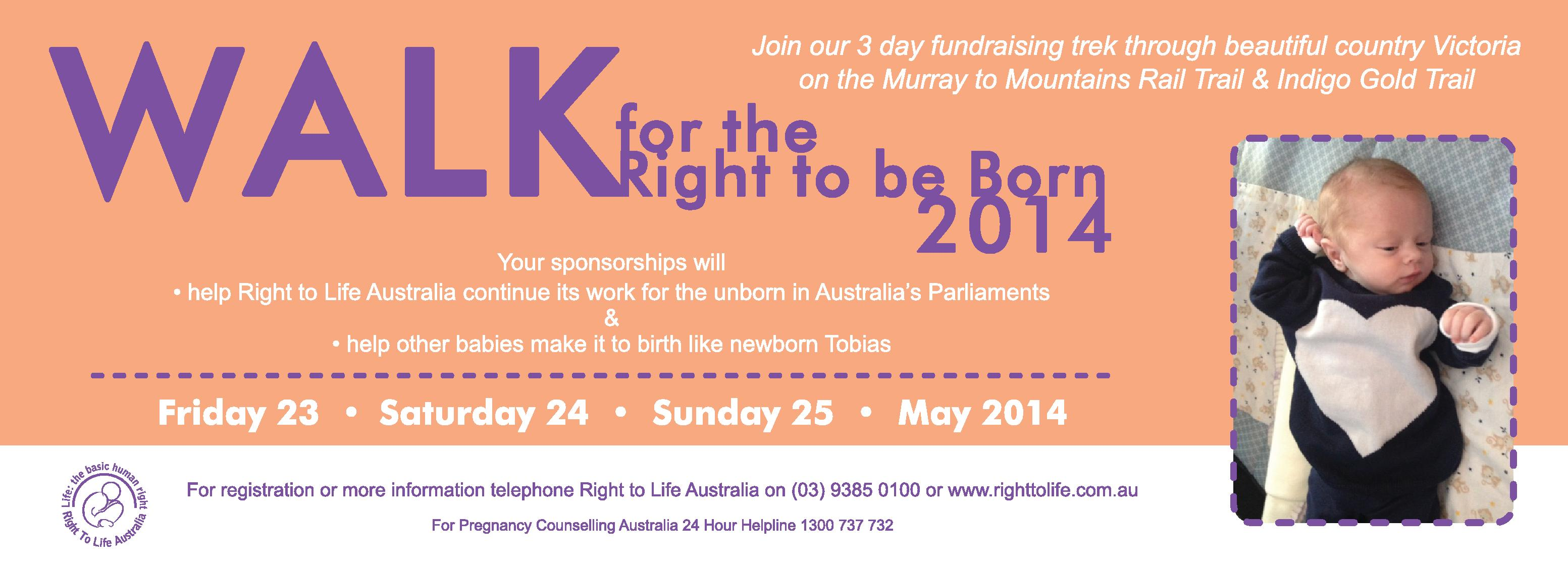 Walk for the Right to be Born 2014